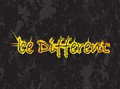 Be Different Vector Background With Special Grunge Design