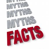 Facts End Myths