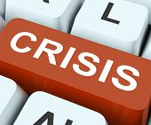 Crisis Key Means Calamity Or Situation.