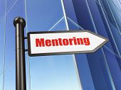Education concept: sign Mentoring on Building background
