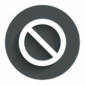 Stop sign icon. Prohibition symbol.