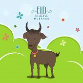Muslim community festival of sacrifice Eid-Ul-Adha greeting card or background with goat on nature background.