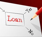 Choice Loan Indicates Lend Fund And Decision