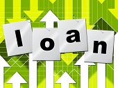 stock photo of borrower  - Borrow Loan Representing Advance Lend And Funding - JPG