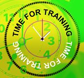 Time For Training Represents Instructing Education And Lessons