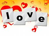 Love Heart Means Romantic Relationship And Affection