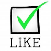 Like Tick Indicates Social Media And Approved