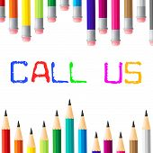 Call Us Shows Telephone Networking And Talk