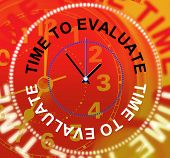 Time To Evaluate Indicates Opinion Evaluation And Calculate