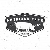 American Farm Badge Or Label. Vector Illustration. Vintage Typography Design With Pig Silhouette. El poster