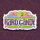 Vector Logo For Hard Candy, On Cut Paper Vintage Signboard 5 Variety Striped Drop Candies Up, Origin poster