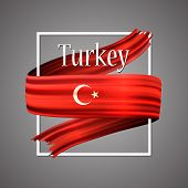 Turkey Flag. Official National Colors. The Turkish 3d Realistic Ribbon. Isolated Waving Vector Glory poster