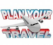 The words Plan Your Travel in the background with a jet airplane flying above it reminding you to do