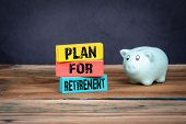 Plan For Retirement. Insurance, Benefits At Work, Health And Business Concept poster