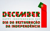 Congratulatory Design For December 1, Portugal Independence Day. Text Made Of Bended Ribbons With Po poster