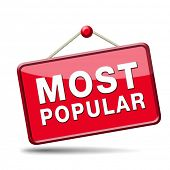 most popular sign popularity label or icon for bestseller or market leader and top product or rating