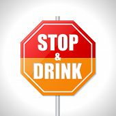 Stop And Drink Sign