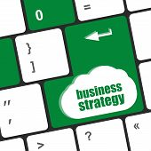 Business Strategy - Business Concepts On Computer Keyboard, Business Concept