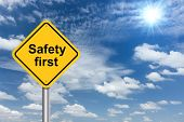 Safety First Sign Banner And Clouds Blue Sky Background