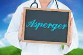 picture of aspergers  - The word asperger and doctor showing chalkboard against green hill under blue sky - JPG