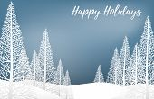 Vector Illustration Of Landscape With Pine Trees On Snow Hill And Happy Holidays! Text On Blue Sky.  poster