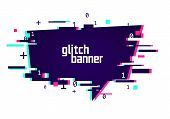 Vector Illustration Distorted Glitch Style Promotion Banner. Futuristic Cyber Effect Speech Bubble. poster
