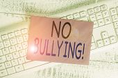 Word Writing Text No Bullying. Business Concept For Stop Aggressive Behavior Among Children Power Im poster