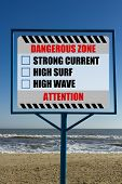 Attention Dangerous Zone - Strong Current, High Surf, High Wave poster