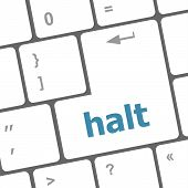 Halt Keys On Computer Keyboard, Business Concept