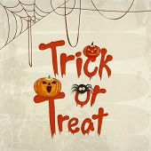 Poster, banner or background for Trick Or Treat party celebration with scary pumpkins and spider on stylish background.