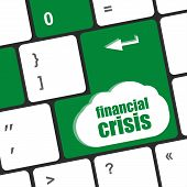 Financial Crisis Key Showing Business Insurance Concept, Business Concept