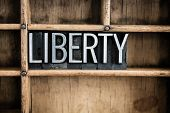 Liberty Concept Metal Letterpress Word In Drawer