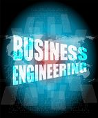 Words Business Engineering On Digital Screen, Business Concept