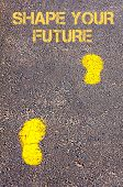 Yellow Footsteps On Sidewalk Towards Shape Your Future Message