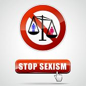 picture of stereotype  - illustration of stop sexism sign with button - JPG