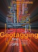 Background concept wordcloud illustration of GPS geotagging coordinates glowing light