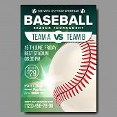 Baseball Poster Vector. Banner Advertising. Base, Ball. Sport Event Tournament Announcement. Announc poster