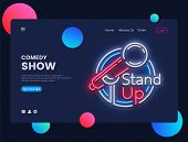 Stand Up Neon Creative Website Template Design. Stand Up Neon Sign Vector Illustration, Comedy Show  poster