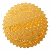 2 Years Warranty Gold Stamp Seal. Vector Gold Medal Of 2 Years Warranty Text. Text Labels Are Placed poster