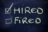 Hired Vs.fired