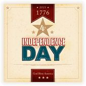 Vintage style Independence Day poster with the wording: July 1776 4th, Independence Day, God Bless A