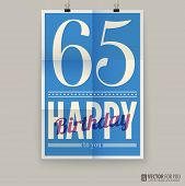 Happy birthday poster, card, sixty-five years old.
