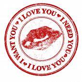 I Love You, I Want You, I Need You Stamp