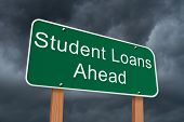 stock photo of banned  - Student Loans Ahead Sign Green highway sign with words Student Loans Ahead with stormy sky background - JPG