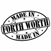 Made In Forth Worth