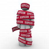 Suspicion word red tape wrapped around man