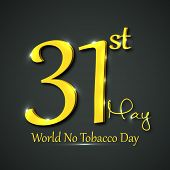 World No Tobacco Day poster, banner or flyer design with golden text 31st May on grey background.