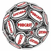 Podcast word speech bubbles in ball or sphere to illustrate and audio program of interviews or sound content as downloadable mp3