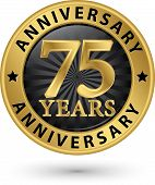 75 Years Anniversary Gold Label, Vector Illustration