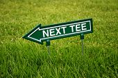 Next tee sign on the golf course